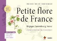 Petite flore de France : Belgique, Luxembourg, Suisse