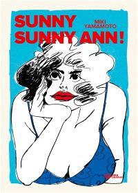 Sunny sunny Ann !