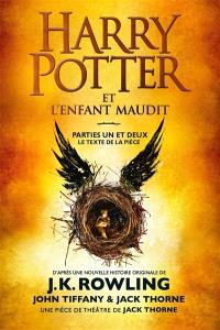 Harry Potter, Harry Potter et l'enfant maudit : parties un et deux : le texte de la pièce
