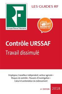Contrôle URSSAF : employeur, travailleur indépendant, secteur agricole, risques de contrôle, pouvoirs d'investigation, calcul et contestation du redressement, travail dissimulé