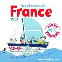 Mes chansons de France. Volume 2