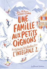 Une famille aux petits oignons : histoires des Jean-Quelque-Chose : l'intégrale. Volume 2