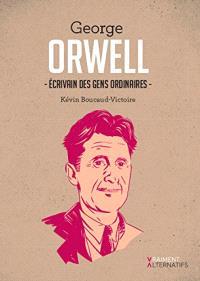 George Orwell, écrivain des gens ordinaires