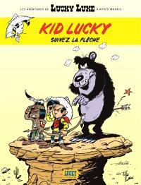 Les aventures de Lucky Luke d'après Morris, Kid Lucky. Volume 4, Suivez la flèche