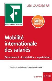 Mobilité internationale des salariés : détachement, expatriation, impatriation