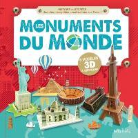 Les monuments du monde  : l' histoire et les secrets des plus incroyables constructions sur Terre!