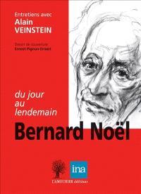 Du jour au lendemain : entretiens avec Alain Veinstein