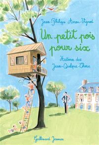 Histoires des Jean-Quelque-Chose, Un petit pois pour six