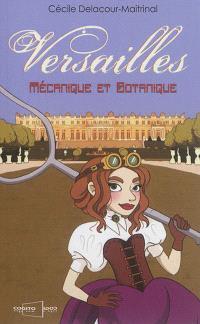 Versailles : mécanique et botanique