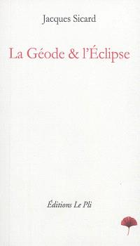 La Géode & l'Eclipse