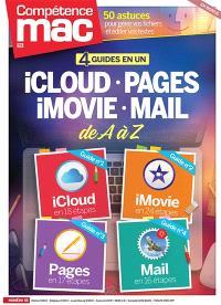 Compétence Mac. n° 55, 4 guides en 1 : iCloud, Pages, iMovies, Mail : de A à Z