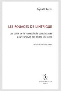 Les rouages de l'intrigue : les outils de la narratologie postclassique pour l'analyse des textes littéraires