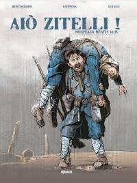 Aio zitelli ! : nouveaux récits 14-18. Volume 2