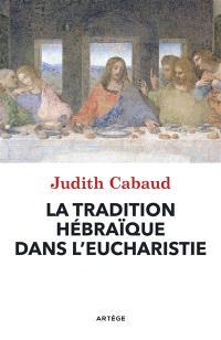 Eugenio Zolli et la tradition hébraïque dans l'Eucharistie