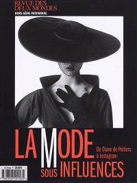 Revue des deux mondes, hors-série patrimoine, La mode sous influences : de Diane de Poitiers à Instagram