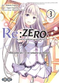 Re:Zero : Re:Life in a different world from zero : deuxième arc, une semaine au manoir. Volume 3
