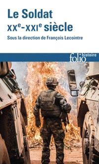 Le soldat : XXe-XXIe siècle