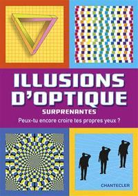 Illusions d'optique surprenantes : peux-tu encore croire tes propres yeux ?