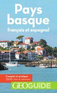 Pays basque français et espagnol : complet et pratique, 1.500 sites et adresses