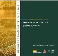 Mémoire et prospective : Université de Liège (1817-2017)