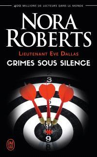 Lieutenant Eve Dallas. Volume 43, Crimes sous silence