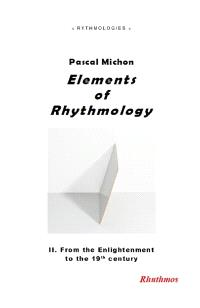 Elements of rhythmology. Volume 2, From the Enlightenment to the 19th century