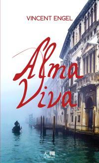 Alma viva; Suivi de Viva ! : monologue