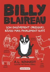 Billy Blaireau : son enlèvement presque réussi mais finalement raté