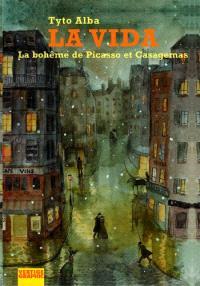 La vida : la bohème de Picasso et Casagemas