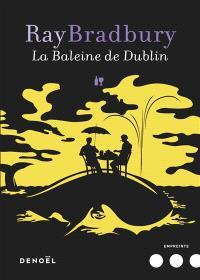 La baleine de Dublin