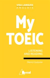My TOEIC : listening and reading