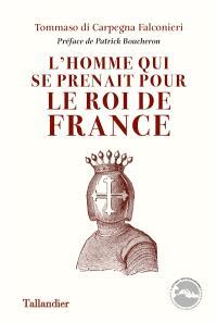 L'homme qui se prenait pour le roi de France