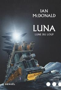 Luna. Volume 2, Lune du loup