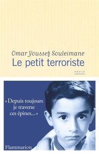 Le petit terroriste : récit