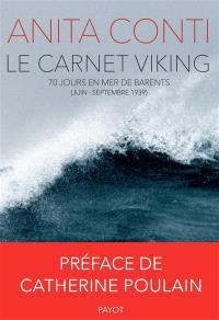 Le carnet Viking : 70 jours en mer de Barents (juin-septembre 1939)