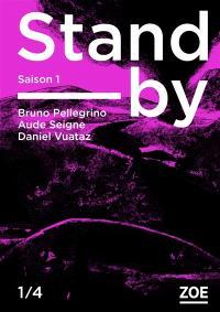 Stand-by, Saison 1, épisode 1