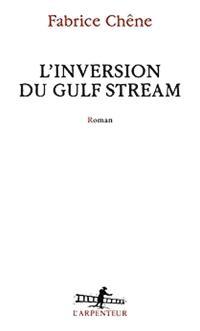 L'inversion du Gulf Stream