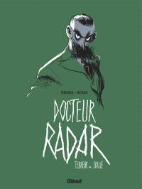 Docteur Radar. Volume 2, Terreur en Italie