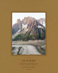 Glaciers : inventaire photographique des glaciers du massif du Mont-Blanc. Volume 2