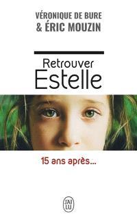 Retrouver Estelle : 15 ans après...