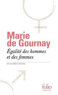 Egalité des hommes et des femmes : et autres textes