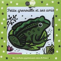 Petite grenouille et ses amis