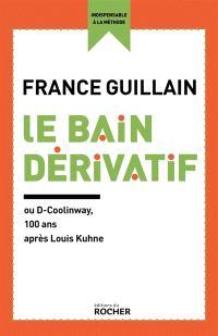 Le bain dérivatif ou D-Coolinway : 100 ans après Louis Kuhne