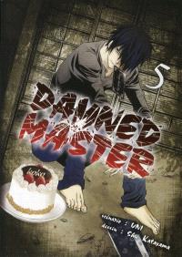 Damned master. Volume 5