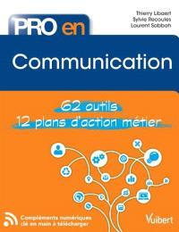 Communication : 62 outils, 12 plans d'action métier