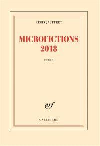 Microfictions, Microfictions 2018
