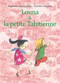 Louna & la petite Tahitienne