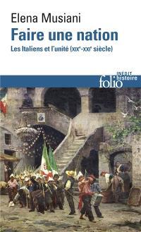 Faire une nation : les Italiens et l'unité (XIXe-XXIe siècle)