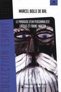 Le paradoxe d'un personnaliste laïque et franc-maçon : la franc-maçonnerie, la personne, leur(s) secret(s)