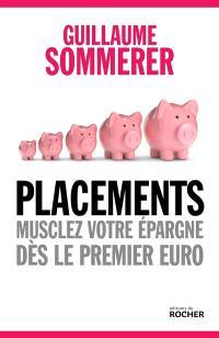 Placements : musclez votre épargne dès le premier euro